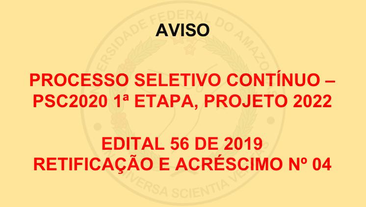 Aviso de Retificação e Acréscimo PSC - Edital 56/2019
