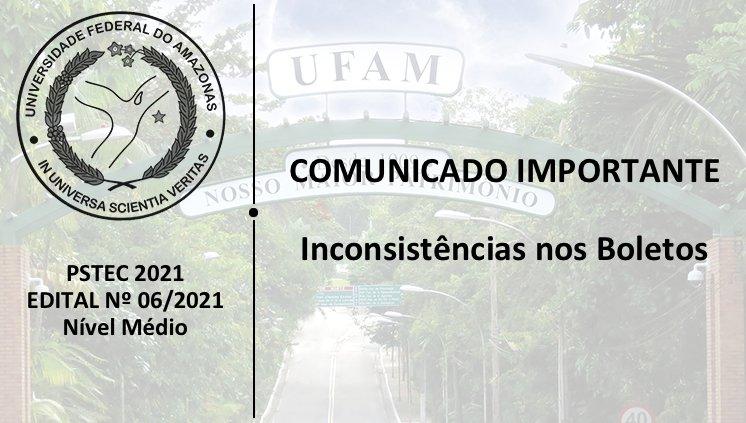 PSTEC - Edital 06/2021 - COMUNICADO IMPORTANTE